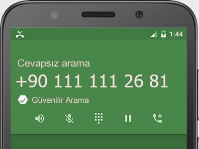 0111 111 26 81 numarası dolandırıcı mı? spam mı? hangi firmaya ait? 0111 111 26 81 numarası hakkında yorumlar