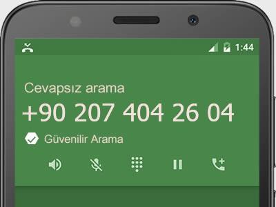 0207 404 26 04 numarası dolandırıcı mı? spam mı? hangi firmaya ait? 0207 404 26 04 numarası hakkında yorumlar