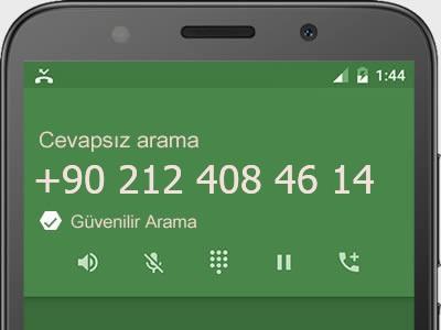 0212 408 46 14 numarası dolandırıcı mı? spam mı? hangi firmaya ait? 0212 408 46 14 numarası hakkında yorumlar
