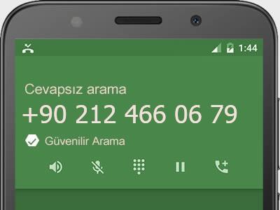 0212 466 06 79 numarası dolandırıcı mı? spam mı? hangi firmaya ait? 0212 466 06 79 numarası hakkında yorumlar
