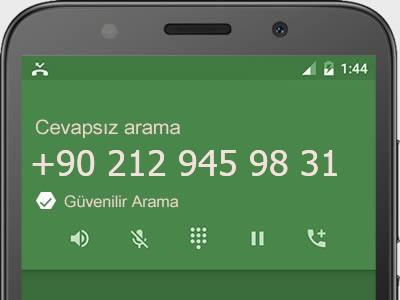 0212 945 98 31 numarası dolandırıcı mı? spam mı? hangi firmaya ait? 0212 945 98 31 numarası hakkında yorumlar