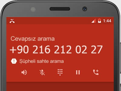 0216 212 02 27 numarası dolandırıcı mı? spam mı? hangi firmaya ait? 0216 212 02 27 numarası hakkında yorumlar