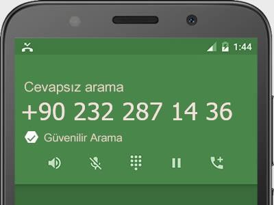 0232 287 14 36 numarası dolandırıcı mı? spam mı? hangi firmaya ait? 0232 287 14 36 numarası hakkında yorumlar