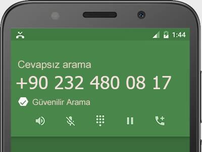 0232 480 08 17 numarası dolandırıcı mı? spam mı? hangi firmaya ait? 0232 480 08 17 numarası hakkında yorumlar