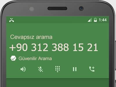 0312 388 15 21 numarası dolandırıcı mı? spam mı? hangi firmaya ait? 0312 388 15 21 numarası hakkında yorumlar