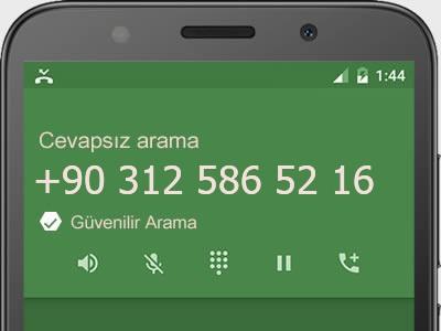 0312 586 52 16 numarası dolandırıcı mı? spam mı? hangi firmaya ait? 0312 586 52 16 numarası hakkında yorumlar