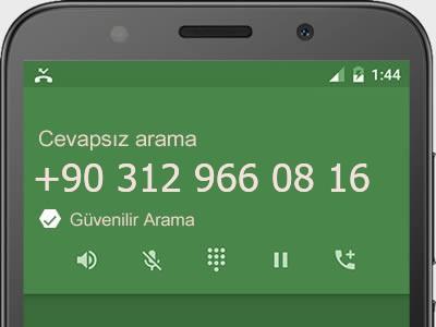 0312 966 08 16 numarası dolandırıcı mı? spam mı? hangi firmaya ait? 0312 966 08 16 numarası hakkında yorumlar