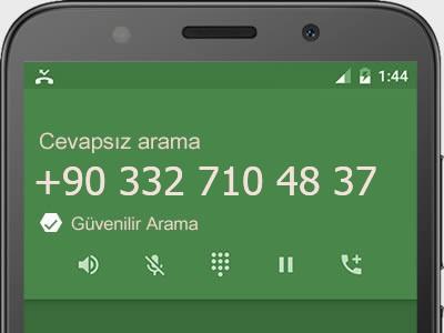 0332 710 48 37 numarası dolandırıcı mı? spam mı? hangi firmaya ait? 0332 710 48 37 numarası hakkında yorumlar