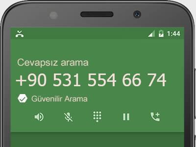 0531 554 66 74 numarası dolandırıcı mı? spam mı? hangi firmaya ait? 0531 554 66 74 numarası hakkında yorumlar