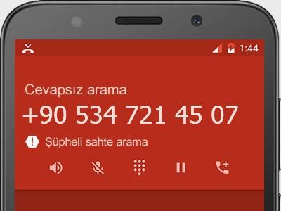 0534 721 45 07 numarası dolandırıcı mı? spam mı? hangi firmaya ait? 0534 721 45 07 numarası hakkında yorumlar