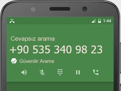 0535 340 98 23 numarası dolandırıcı mı? spam mı? hangi firmaya ait? 0535 340 98 23 numarası hakkında yorumlar