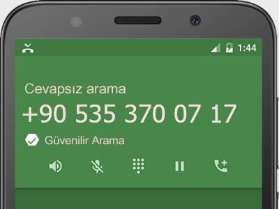 0535 370 07 17 numarası dolandırıcı mı? spam mı? hangi firmaya ait? 0535 370 07 17 numarası hakkında yorumlar