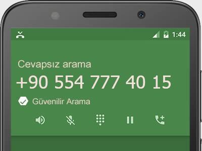 0554 777 40 15 numarası dolandırıcı mı? spam mı? hangi firmaya ait? 0554 777 40 15 numarası hakkında yorumlar